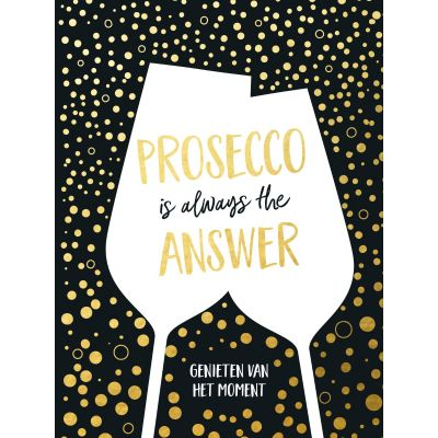 Prosecco is always the anwser